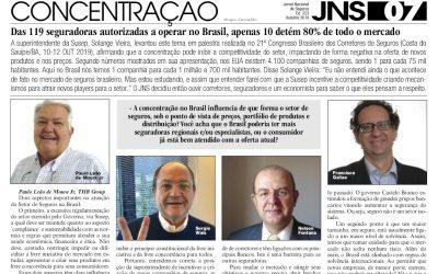 Das 119 seguradoras autorizadas a operar no Brasil, apenas 10 detém 80% de todo o mercado